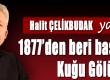 HALIT-CELIKBUDAK-1877´DEN-BERI-BASYAPIT-KUGU-GOLU