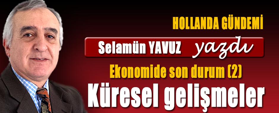 SELAMUN-YAVUZ-EKONOMIDE-SON-DURUM-2-KURESEL-GELISMELER