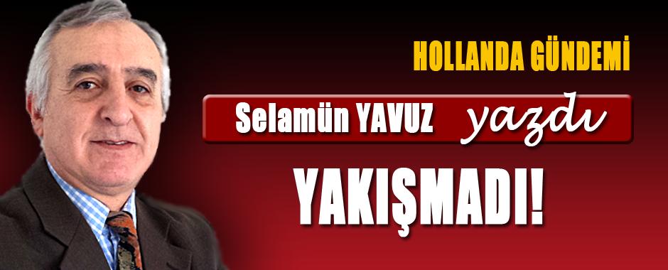 SELAMUN-YAVUZ-HOLLANDA-GUNDEMI-YAKISMADI