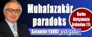 SELAMUN YAVUZ DARBE GIRISIMININ ARDINDAN 1