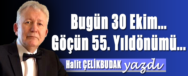 halit-celikbudak-bugun-30-ekim-gocun-55-yildonumu