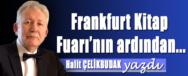 halit-celikbudat-frankurt-kitap-fuarinin-ardindan